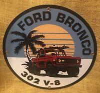 VINTAGE STYLE 1973 FORD BRONCO 302 V8 GAS OIL PORCELAIN DEALER SIGN