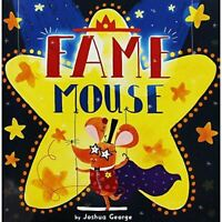 Fame Mouse, George, Joshua, Very Good, Paperback