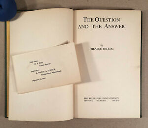 THE QUESTION AND THE ANSWER, Catholic Religious Commentary, Hilaire Belloc 1922