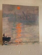 ++ CENTENAIRE DE L'IMPRESSIONNISME * Grand Palais 1974
