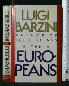 THE EUROPEANS. Luigi Barzini. Simon and Schuster.