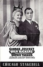 "Sophie Tucker ""HIGH KICKERS"" George Jessel / Betty Bruce 1942 Chicago Playbill"