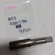 Unknown Manufacturer Hss 1120-1.50 4 Flute Tap New