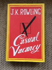 The Casual Vacancy, J. K. Rowling, First Edition, 2012.