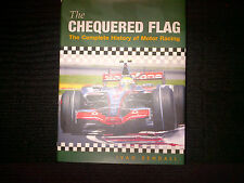 **THE CHEQUERED FLAG - THE COMPLETE HISTORY OF MOTOR RACING - NEW**