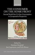 The Consumer on the Home Front: Second World War Civilian Consumption in...