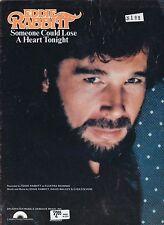 Quelqu 'un pourrait perdre un cœur ce soir-Eddie Rabbitt - 1981 Sheet Music
