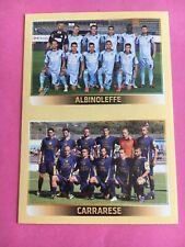 FIGURINE CALCIATORI panini 2013 14 2014 - 780 squadra ALBINOLEFFE CARRARESE