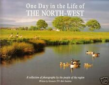 One Day in the Life of the North-West~A Collection of Photographs ENGLAND PB 1ST