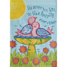 """New listing It'S Never Too Late 12.5"""" X 18"""" Garden Flag 25-1912-146 Rain Or Shine Spring"""