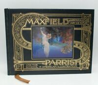 Maxfield Parrish: And the School of American Illustration by Laurence C Cutler