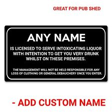 Personalised Pub Bar Shed Licensee Sign Home Gift Man Cave Shed BBQ Garden Party