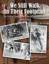 We Still Walk in Their Footprint : The Civilian Conservation Corps in...