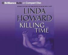 KILLING TIME by Linda Howard (2005, CD, Abridged)---6 HRS