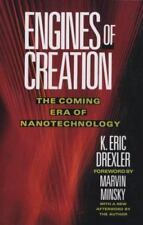 Engines of Creation: The Coming Era of Nanotechnology (Paperback or Softback)