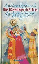Die 12 Heiligen Nächte / Luise Braeuer-Langheinrich