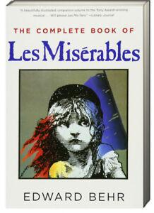 The Complete Book of les Misérables by Edward Behr (Paperback)