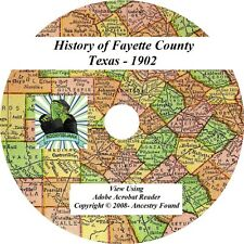1902 - FAYETTE County Texas TX - History Genealogy Ancestry Books - CD DVD