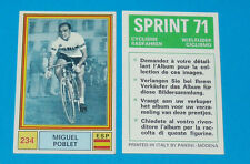 N°234 MIGUEL POBLET ESPAÑA PANINI SPRINT 71 CYCLISME 1971 WIELRIJDER CICLISMO
