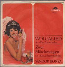 "7"" Sandor Konya Wolgalied / Zwei Märchenaugen 60`s Polydor 54 011"