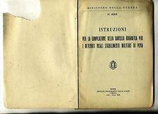 Ministero Della Guerra # ISTRUZIONI COMPILAZIONE CARTELLA DETENUTI # 1941