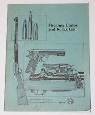 Firearms Curios and Relics List Department of the Treasury ATF booklet 1987 Ed