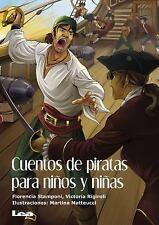 La Brújula y la Veleta: Cuentos de Piratas para niños y Niñas by Victoria...