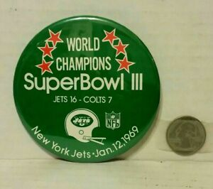 1969 Super Bowl III - NY Jets 16 Baltimore Colts 7 - Pin Back Button - New