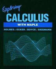 Exploring Calculus With Maple (Math exploration se