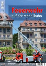 Eisenbahn Journal - Feuerwehr auf der Modellbahn - 1x1 des Anlagenbaus 2-2017