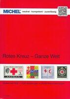 Michel Briefmarken Katalog Rotes Kreuz -Ganze Welt, 2018, 1. Auflage, 336 Seiten