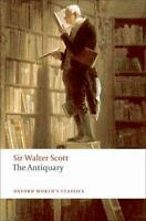 The Antiquary by Sir Walter Scott 9780199555710 | Brand New | Free UK Shipping