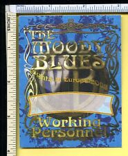 Moody Blues 2008 Cloth Backstage Pass; Working Personnel