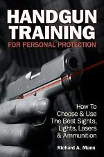 Handgun Training for Personal Protection : How to Choose