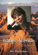 Isabel Allende: A Literary Companion (Mcfarland Literary Companions), Mary Ellen