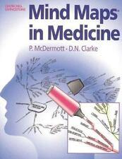 Mind Maps in Medicine, 1e, Clarke MB  ChB  FRCP, D. N., McDermott MB  ChB  FRCR,