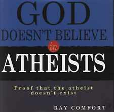 God Doesn't Believe in Atheists Audio CD by Ray Comfort