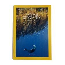 National Geographic February 2017 Saving Our Oceans (Magazine: Nature, Geography