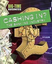 Cashing In?: The Banking Industry (Big-Time Business), Levete, Sarah, New Book