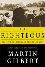 THE RIGHTEOUS: THE UNSUNG HEROES OF THE HOLOCAUST  (EX-LIBRARY)