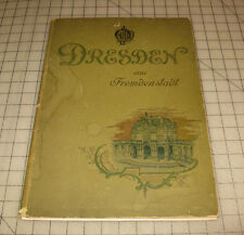 """Late 1800s - Early 1900s DRESDEN EINE FREMDENSTADT """"Anniversary"""" Portfolio Book"""