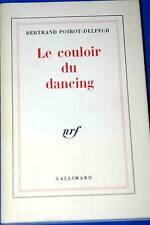 LE COULOIR DU DANCING-BERTRAND POIROT DELPECH-NRF GALLIMARD-1982