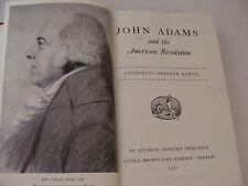 John Adams and the American Revolution 1950 Catherine Bowen First Ed. Ex-Libris