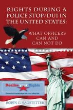 Rights During a Police Stop/DUI in the United States : What Officers Can and...