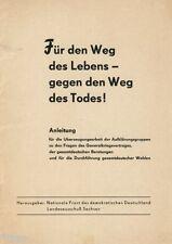 Für den Weg des Lebens gegen des Weg des Todes Gesamtdeutsche Wahl 1952 DDR