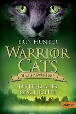 Warrior Cats - Short Adventure - Distelblatts Geschichte von Erin Hunter...