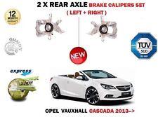 für Opel Cascada W13 2013- > 2x Hinten Links+rechts Bremssattel Einheit Set