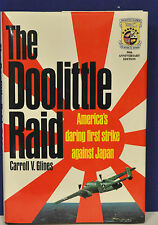 THE DOOLITTLE RAID: America's First Strike Against Japan by Carroll Glines