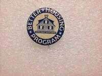 "Federal Housing Admin Better Housing Program Button Pin 1930s 1"" Whitehead Hoag"