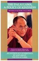The Dalai Lama: A Policy of Kindness by The Dalai Lama